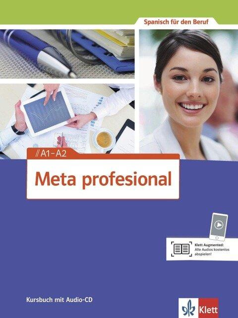 Meta profesional. Kursbuch mit Audio-CD A1-A2 -