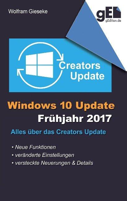 Windows 10 Update - Frühjahr 2017 - Wolfram Gieseke