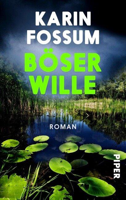 Böser Wille - Karin Fossum
