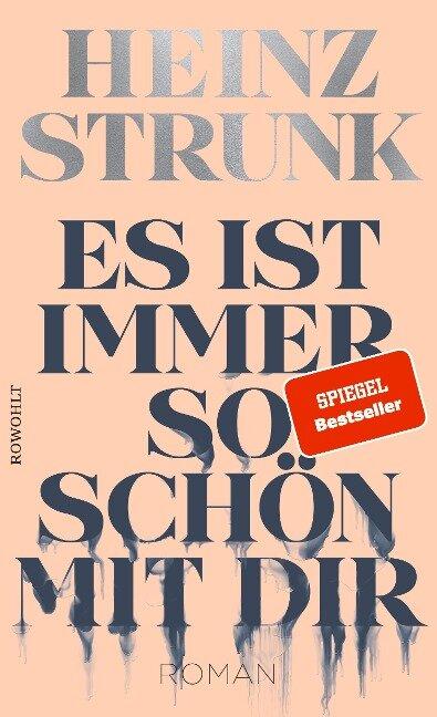 Es ist immer so schön mit dir - Heinz Strunk