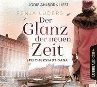 Der Glanz der neuen Zeit - Fenja Lüders
