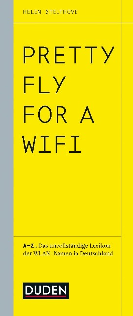 Pretty Fly For A Wifi - Helen Stelthove