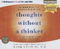 Thoughts Without a Thinker: Psychotherapy from a Buddhist Perspective - Mark Epstein