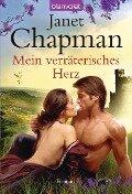 Mein verräterisches Herz - Janet Chapman