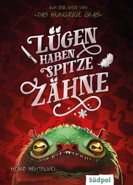 Lügen haben spitze Zähne - Fantasy-Kurzgeschichte zur Glas-Trilogie - Heiko Hentschel
