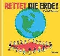 Rettet die Erde! - Patrick George