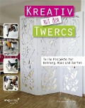 Kreativ mit den Twercs® - Christine Rechl