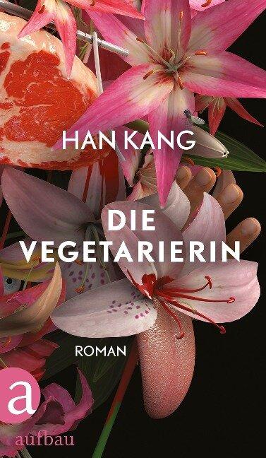 Die Vegetarierin - Han Kang