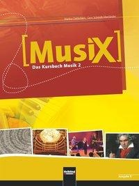MusiX 2. Schülerband (Ausgabe Bayern) - Markus Detterbeck, Gero Schmidt-Oberländer