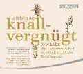 Ich bin so knallvergnügt erwacht. 2 CDs - Joachim Ringelnatz, Christian Morgenstern, Wilhelm Busch, Mark Twain, Karl Valentin