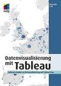 Datenvisualisierung mit Tableau - Alexander Loth