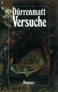 Versuche - Friedrich Dürrenmatt