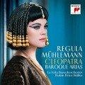 Cleopatra - Baroque Arias - Regula Mühlemann