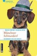 Münchner Schmankerl - Daniela Schetar, Friedrich Köthe