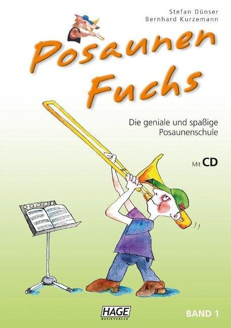 Posaunen Fuchs Band 1 mit CD - Stefan Dünser, Bernhard Kurzemann