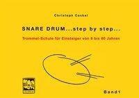 Snare Drum... step by step... - Christoph Caskel