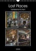 Lost Places - Verlassene Kirchen (Wandkalender 2018 DIN A4 hoch) - Carina Buchspies
