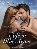 Safe in His Arms - Vicki Lewis Thompson