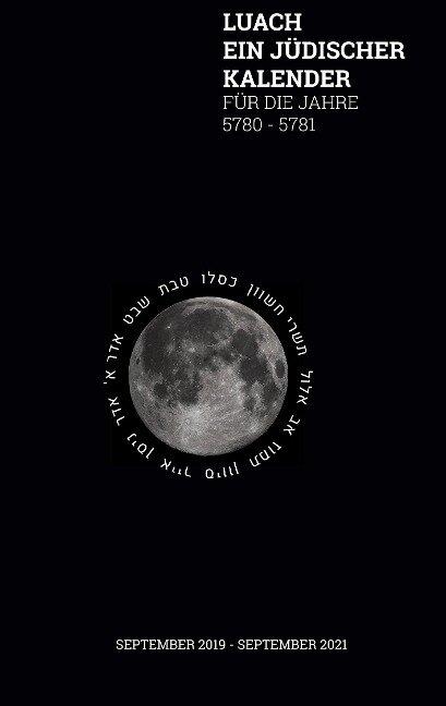 Luach - Ein jüdischer Kalender für die Jahre 5780 - 5781 -