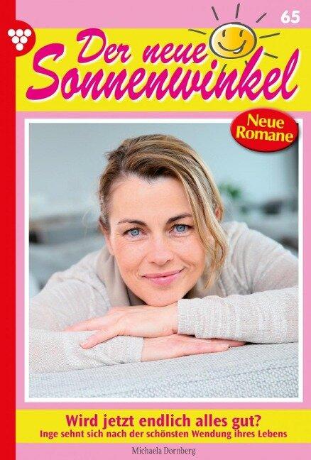Der neue Sonnenwinkel 65 - Familienroman - Michaela Dornberg