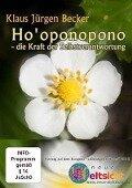 Hooponopono - die Kraft der Selbstverantwortung - Klaus Jürgen Becker