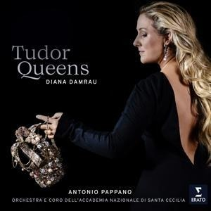 The Tudor Queens - Damrau/Pappano/Orch. Santa Cecilia