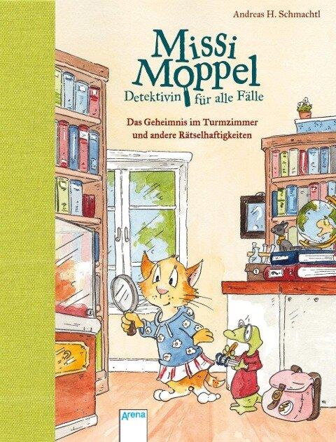 Missi Moppel - Detektivin für alle Fälle. Das Geheimnis im Turmzimmer und andere Rätselhaftigkeiten