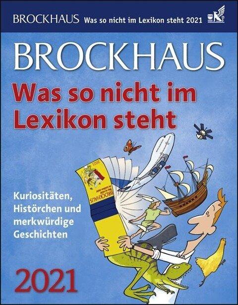 Brockhaus. Was so nicht im Lexikon steht 2021 - Joachim Heimannsberg, Tom Breitenfeldt