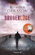 Bruderlüge - Kristina Ohlsson