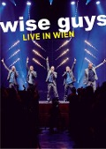 Live in Wien - Wise Guys