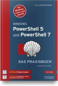 Windows PowerShell 5 und PowerShell 7 - Holger Schwichtenberg
