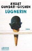 Lügnerin - Ayelet Gundar-Goshen