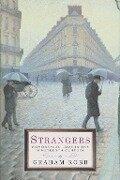 Strangers: Homosexual Love in the Nineteenth Century - Graham Robb