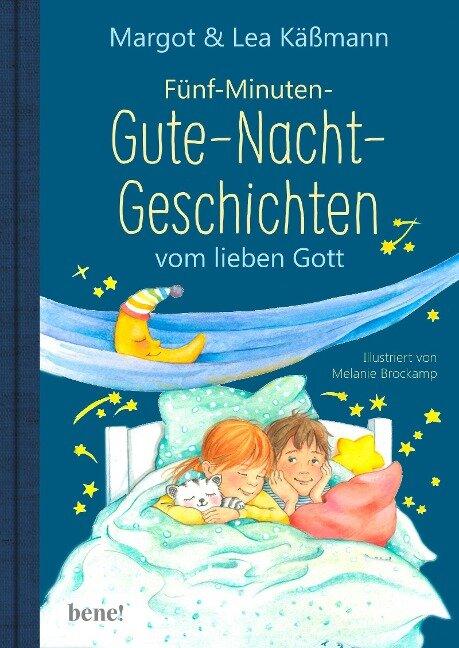 Gute-Nacht-Geschichten vom lieben Gott - 5-Minuten-Geschichten und Einschlaf-Rituale für Kinder ab 4 Jahren - Margot Käßmann, Lea Käßmann