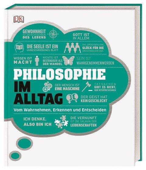 #dkinfografik. Philosophie im Alltag - Andrew Szudek, Roxana Baiasu, Marianne Talbot, Robert Fletcher