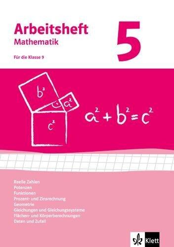 Arbeitshefte Mathematik 5. Neubearbeitung. Arbeitsheft mit Lösungsheft. Reelle Zahlen, Potenzen, Funktionen, Geometrie, Quadratische Gleichungen, Gleichungssysteme -