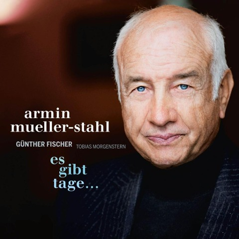 Es Gibt Tage... - Armin/Fischer Mueller-Stahl