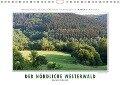 Emotionale Momente: Der nördliche Westerwald - rau und herzlich. (Wandkalender 2018 DIN A4 quer) - Ingo Gerlach