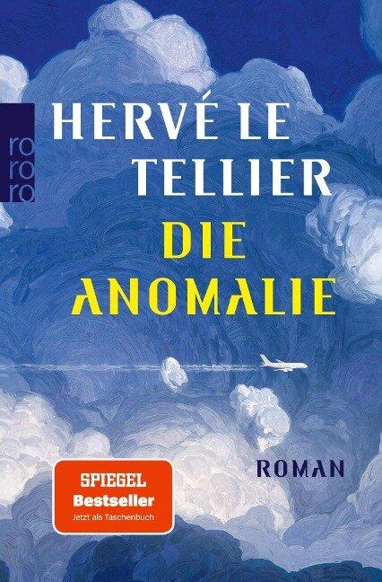 Die Anomalie - Hervé Le Tellier
