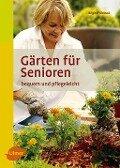 Gärten für Senioren - Brigitte Kleinod