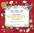 Farbenfrohe Weihnachtspäckchen - Zum Ausmalen, Basteln und Verschenken - Sarah Walsh