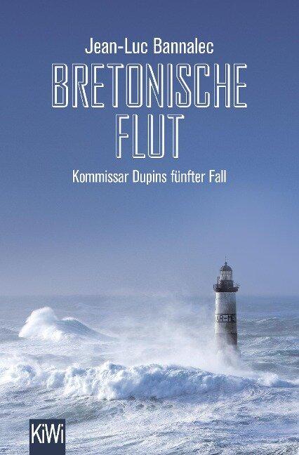 Bretonische Flut - Jean-Luc Bannalec
