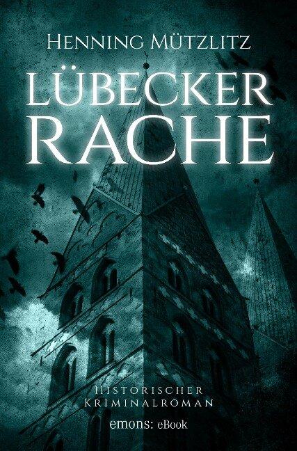 Lübecker Rache - Henning Mützlitz