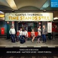 Time Stands Still - Cantus Thuringia