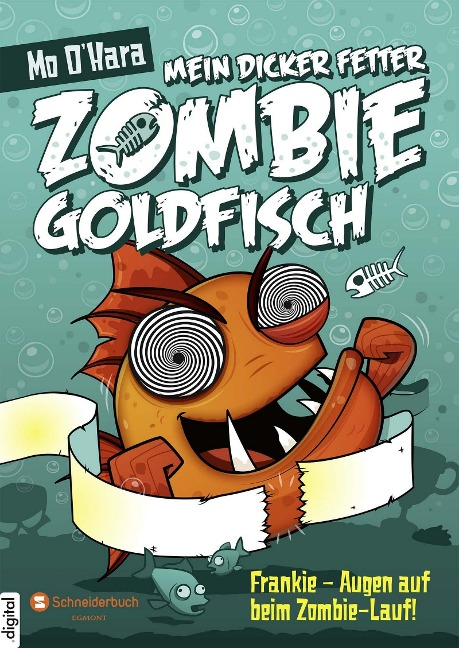 Mein dicker fetter Zombie-Goldfisch, Band 08 - Mo O'Hara