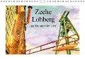 Zeche Lohberg - Im Wandel der Zeit (Wandkalender 2019 DIN A4 quer) - Christine Daus