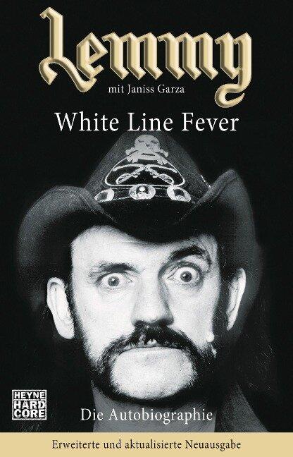 Lemmy - White Line Fever - Lemmy Kilmister