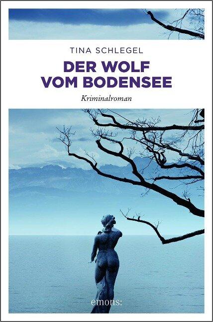 Der Wolf vom Bodensee - Tina Schlegel