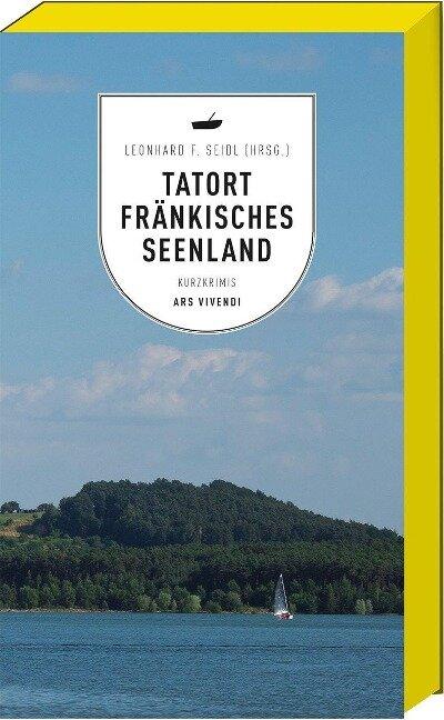 Tatort Fränkisches Seenland -