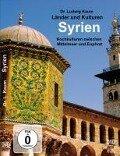 Syrien - Hochkulturen zwischen Mittelmeer und Euphrat -